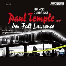 Paul Temple und der Fall Lawrence Hörspiel von Francis Durbridge Gesprochen von: René Deltgen, Annemarie Cordes, Kurt Lieck