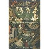 Paysans des Alpes : Les communautés montagnardes au Moyen Age