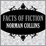 Facts of Fiction | Norman Collins