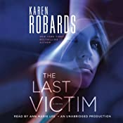 The Last Victim: A Dr. Charlotte Stone Novel | [Karen Robards]