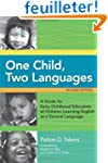 One Child, Two Languages: A Guide for...
