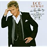 "As Time Goes By ... - The Great American Songbook Volume IIvon ""Rod Stewart"""
