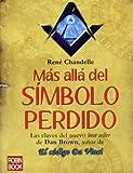 img - for M s all  del S mbolo perdido: Las claves del nuevo best seller de Dan Brown, autor de El c digo Da Vinci (Historia Enigmas) (Spanish Edition) book / textbook / text book
