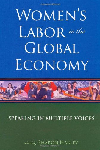 Women's Labor in the Global Economy: Speaking in Multiple...