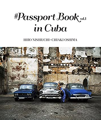 #PASSPORT BOOK vol.1 in CUBA