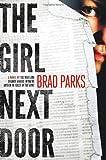 The Girl Next Door: A Mystery (Carter Ross Mysteries)