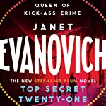 Top Secret Twenty-one: Stephanie Plum, Book 21 (       UNABRIDGED) by Janet Evanovich Narrated by Lorelei King