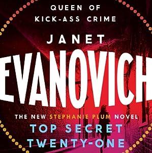 Top Secret Twenty-one: Stephanie Plum, Book 21 | [Janet Evanovich]