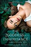 The Goddess Inheritance (Harlequin Teen) Aimee Carter