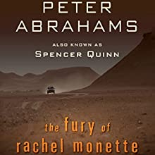The Fury of Rachel Monette (       UNABRIDGED) by Peter Abrahams Narrated by Liisa Ivary