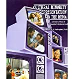 img - for [(Cultural Minority Representation in the Media: A Historic View of Television's Underserved)] [Author: Ph.D. Patricia St. E. Darlington] published on (August, 2011) book / textbook / text book