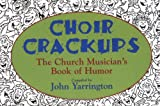 img - for Choir Crackups book / textbook / text book