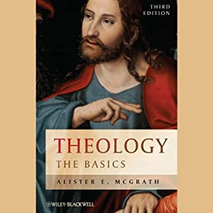 Theology: The Basics | [Alister E McGrath]