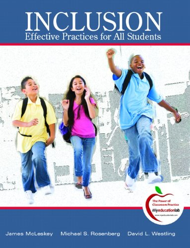 Inclusion: Highly Effective Practices for all Students...