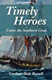 Timely Heroes: Under the Southern Cross
