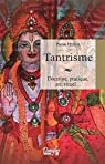 Tantrisme - Doctrine, pratique, art, rituel... par Feuga