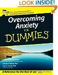Overcoming Anxiety For Dummies, UK Ed...