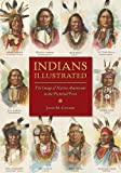 img - for Indians Illustrated: The Image of Native Americans in the Pictorial Press (History of Communication) book / textbook / text book