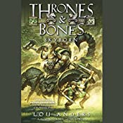 Skyborn: Thrones and Bones, Book 3 | Lou Anders