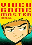 img - for Video Game Master (a gamer adventure for children ages 9-12) book / textbook / text book