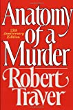 Anatomy of a Murder (0312033567) by Robert Traver