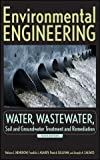 img - for Environmental Engineering: Water, Wastewater, Soil and Groundwater Treatment and Remediation (v. 1) book / textbook / text book