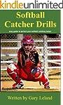 Softball Catchers Drills: easy guide...
