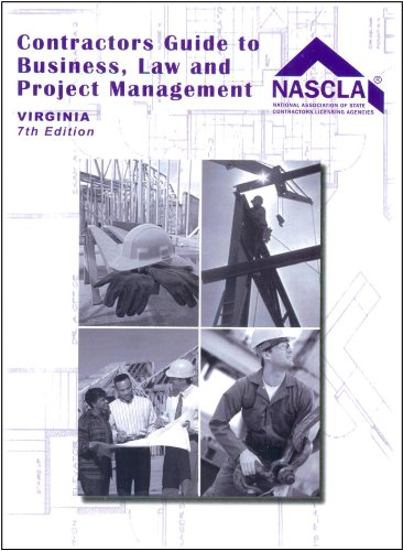Virginia, Contractors Guide to Business, Law and Project Management - 7th Edition