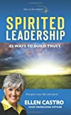 Spirited Leadership: 52 Ways to Build Trust