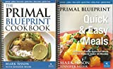 img - for The Primal Blueprint Cookbook and Primal Blueprint Quick & Easy Meals book / textbook / text book