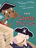 This Little Pirate (0525464409) by Philemon Sturges