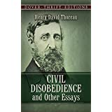 Civil Disobedience and Other Essays (Dover Thrift Editions) ~ Henry David Thoreau
