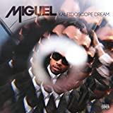 Miguel Kaleidoscope Dream [VINYL]