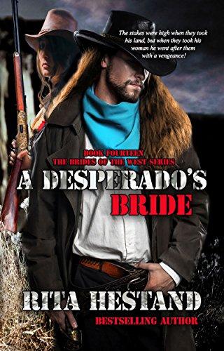 A Desperado's Bride (Brides of the West Book 14)