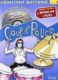 Roux :Coup de Pouce Batterie Débutant vol 1 (+ 1 DVD + 1 cd audio) nouvelle édition