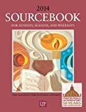 img - for Sourcebook for Sundays, Seasons, and Weekdays 2014: The Almanac for Pastoral Liturgy book / textbook / text book