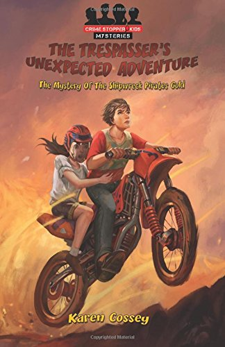 The-Trespassers-Unexpected-Adventure-Crime-Stopper-Kids-Mysteries-Volume-1