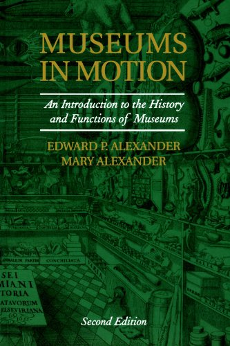 museums-in-motion-an-introduction-to-the-history-and-functions-of-museums-american-association-for-s