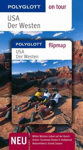 USA - Der Westen. Polyglott on tour - Reiseführer: