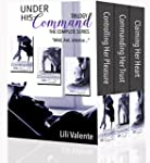 Under His Command Trilogy: The Comple...