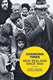 Jenny Carlyon Changing Times: New Zealand Since 1945