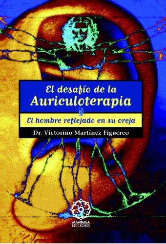 El Desafio De La Auriculoterapia  [Unknown] (Tapa Blanda)