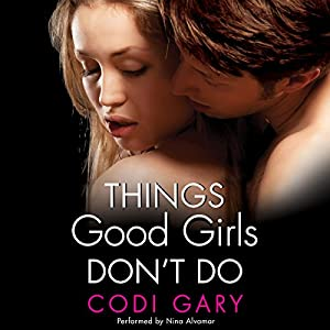 Things Good Girls Don't Do Audiobook