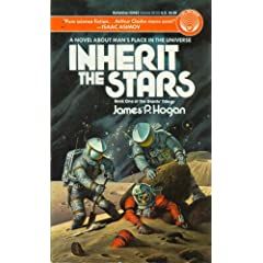 Inherit the Stars: (#1) by James P. Hogan