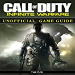 Call of Duty Infinite Warfare Unofficial Game Guide |  The Yuw