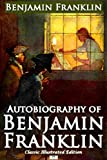 Image of Autobiography of Benjamin Franklin (Classic Illustrated Edition)