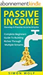 PASSIVE INCOME: Develop A Passive Inc...