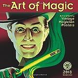 The Art of Magic 2018 Wall Calendar: Extraordinary Vintage Magician Posters