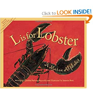 L Is for Lobster: A Maine Alphabet (Discover America State by State) by Cynthia Furlong Reynolds and Jeannie Brett