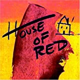 Songtexte von House of Red - House of Red